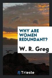 Why Are Women Redundant? by W. R. Greg image
