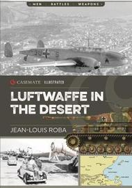Luftwaffe in Africa 1941-1943 by Jean Louis Roba
