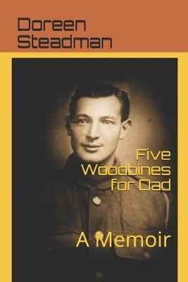 Five Woodbines for Dad by Diane Dee