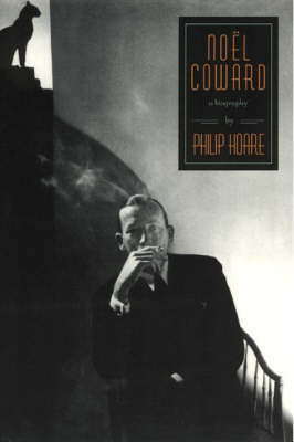 Noel Coward by Philip Hoare