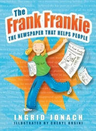 The Frank Frankie by Ingrid Jonach