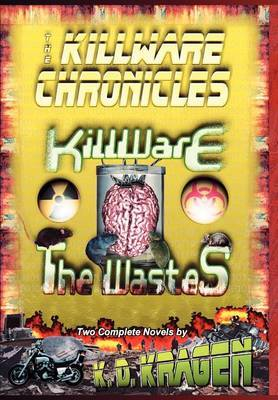 The Killware Chronicles by K.D. Kragen image