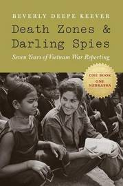 Death Zones and Darling Spies by Beverly Deepe Keever