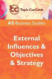 AS Business Studies: External Influences and Objectives and Strategy by Andrew Gillespie image