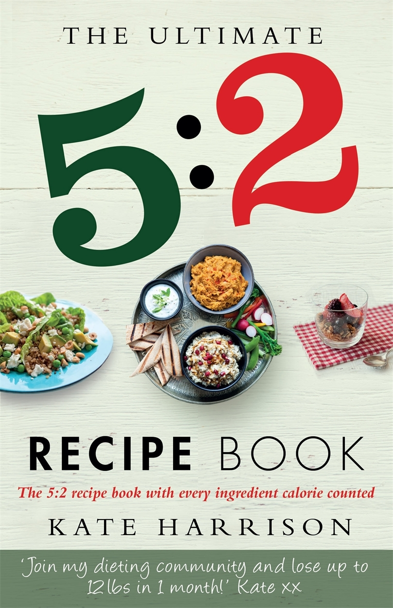 The Ultimate 5:2 Diet Recipe Book by Kate Harrison image