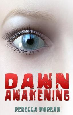 Dawn Awakening by Rebecca Morgan