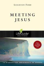 Meeting Jesus by Leighton Ford