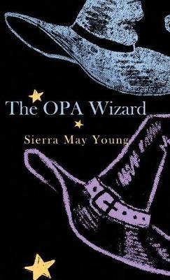 The Opa Wizard by Sierra Young