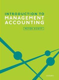 Introduction to Management Accounting by Peter Scott