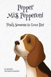 Pepper Miss Pepperoni Finds Someone to Love Her by Jodi Stapler image