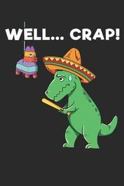 Well.... Crap! by Maximus Designs image