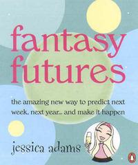Fantasy Futures by Jessica Adams image