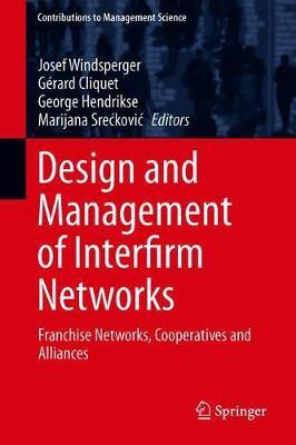 Design and Management of Interfirm Networks