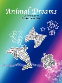Animal Dreams by Allison Gee