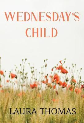Wednesday's Child by Laura Thomas