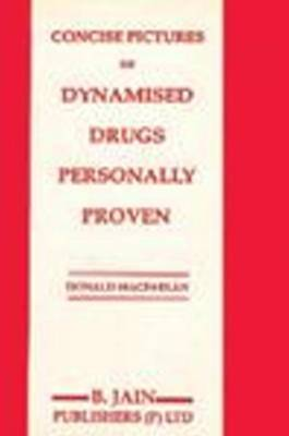 Concise Picture Dynamised Drugs Personally Proven by Donald MacFarland image