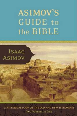 Asimov's Guide to the Bible by Isaac Asimov image