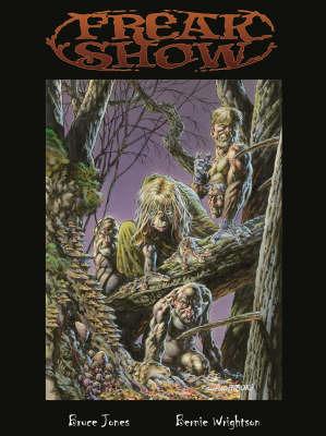 Freak Show by Bruce Jones