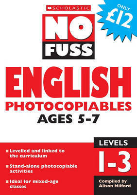 No Fuss English Photocopiables Ages 5-7
