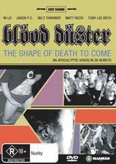 Blood Duster - The Shape Of Death To Come on DVD