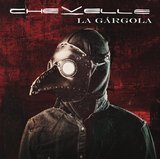 La Gargola by Chevelle