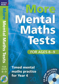 More Mental Maths Tests for Ages 8-9: Timed Mental Maths Practice for Year 4 by Andrew Brodie image