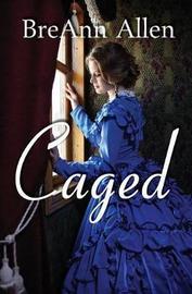 Caged by Breann Allen image