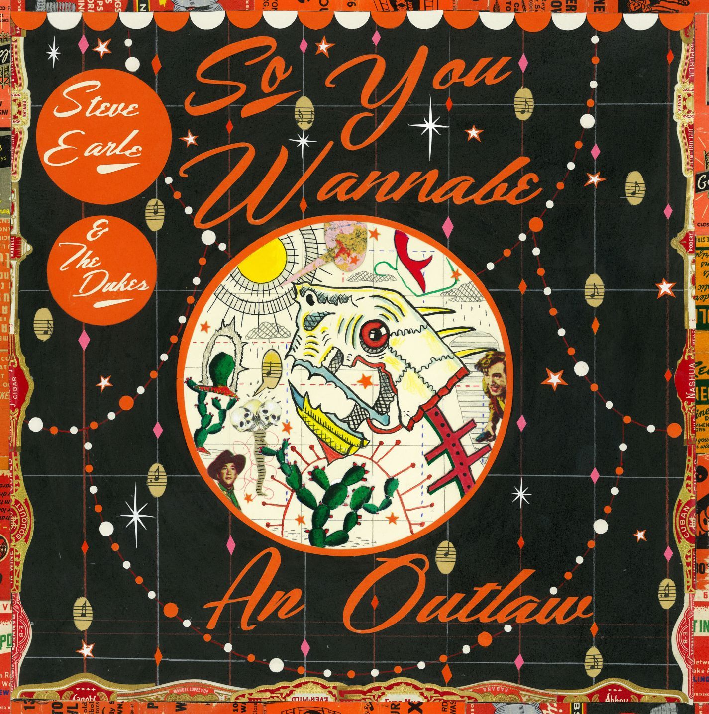 So You Wannabe An Outlaw (CD/DVD) by Steve Earle & The Dukes image