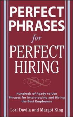 Perfect Phrases for Perfect Hiring by Lori Davila image