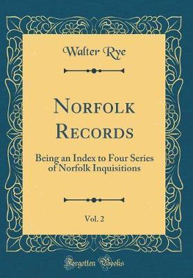 Norfolk Records, Vol. 2 by Walter Rye