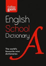 Collins Gem School Dictionary by Collins Dictionaries image