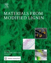 Materials from Modified Lignin by Jin Huang