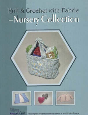Knit & Crochet with Fabric -- Nursery Collection by Vicki Payne image