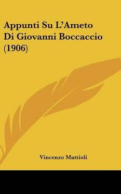 Appunti Su L'Ameto Di Giovanni Boccaccio (1906) by Vincenzo Mattioli image