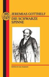 Schwarze Spinne by Jeremias Gotthelf