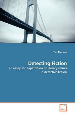 Detecting Fiction by Tim Thurman
