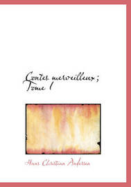 Contes Merveilleux; Tome I by Hans Christian Andersen image