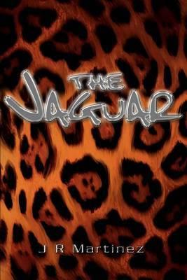 The Jaguar by J. R. Martinez
