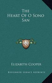 The Heart of O Sono San by Elizabeth Cooper