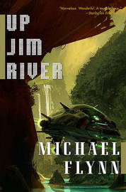 Up Jim River by Michael Flynn, MB BS, MRACOG image