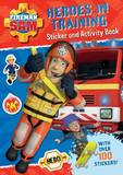 Fireman Sam: Heroes in Training Sticker and Activity Book