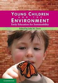 Young Children and the Environment by Julie M. Davis image