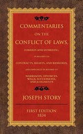 Commentaries on the Conflict of Laws by Joseph Story