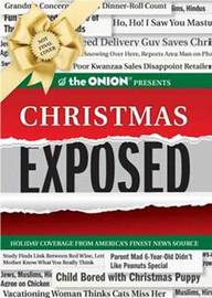 The Onion Presents: Christmas Exposed by The Onion