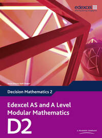 Edexcel AS and A Level Modular Mathematics: Decision Mathematics 2 by Keith Pledger image