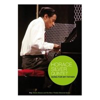 Horace Silver Quintet - Song for my Father on DVD