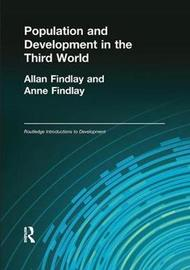 Population and Development in the Third World by Allan M Findlay