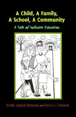 A Child, A Family, A School, A Community by Diane Linder Berman image