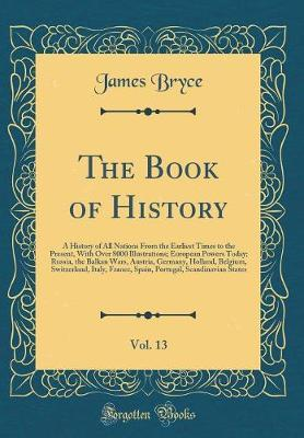 The Book of History, Vol. 13 by James Bryce image