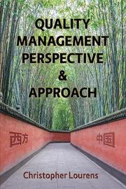 Quality Management Perspective & Approach by Christopher Lourens